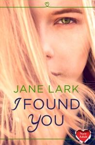 I found you_Jane Lark_ 300dpi